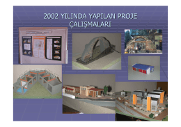 2002 yılında yapılan proje çalışmaları