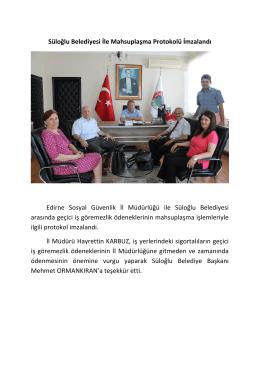 Süloğlu Belediyesi İle Mahsuplaşma Protokolü İmzalandı