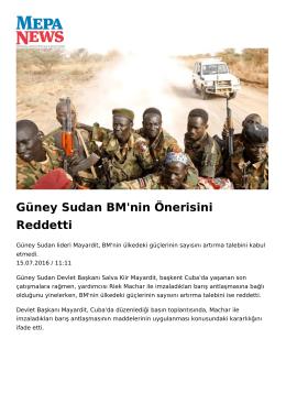Güney Sudan BM`nin Önerisini Reddetti