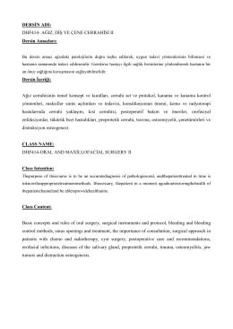 DERSİN ADI: DHF414- AĞIZ, DİŞ VE ÇENE CERRAHİSİ II Dersin