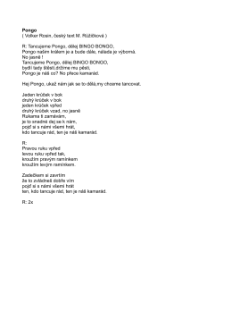Pongo ( Volker Rosin, český text M. Růžičková ) R: Tancujeme