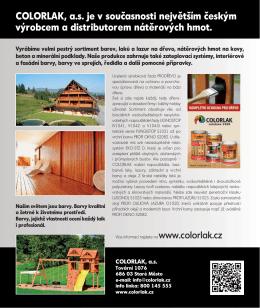 COLORLAK, a.s. je v současnosti největším českým výrobcem a