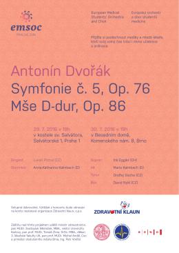 Antonín Dvořák Symfonie č. 5, Op. 76 Mše D