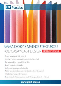 QUINN CAST design - Ferona Thyssen Plastics, s.r.o.