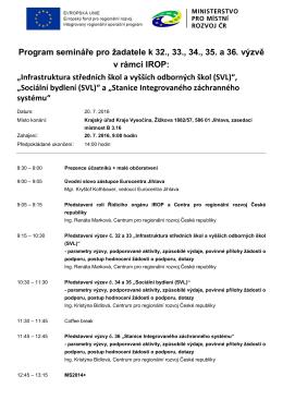 Program semináře pro žadatele k 32., 33., 34., 35. a 36. výzvě v