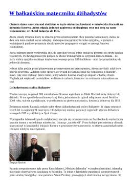 W bałkańskim mateczniku dżihadystów