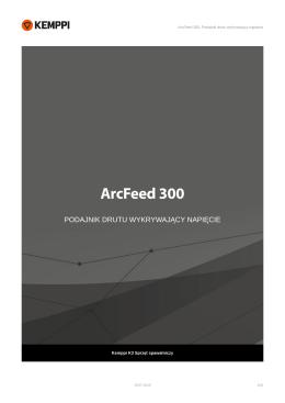 ArcFeed 300, Podajnik drutu wykrywający napięcie
