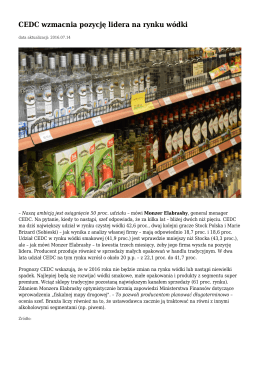 CEDC wzmacnia pozycje lidera na rynku wódki