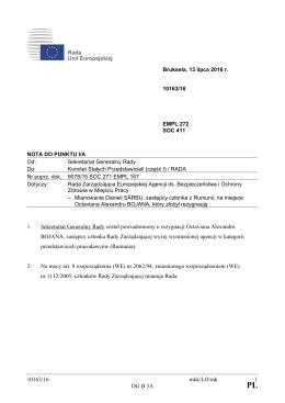 10163/16 mkk/LO/mk 1 DG B 3A 1. Sekretariat Generalny Rady