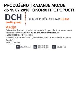 Akcija PRODUŽENO TRAJANJE AKCIJE do 15.07.2016