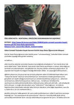 ÖZEL BÜRO NOTU : NOKTASINA, VİRGÜLÜNE DOKUNMADAN