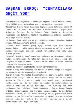 """BAŞKAN ERKOÇ: """"CUNTACILARA GEÇİT YOK"""""""