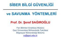 Prof. Dr. Şeref SAĞIROĞLU SiberGUvenlik