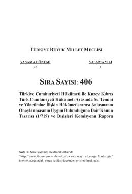 SIRA SAYISI: 406 Türkiye Cumhuriyeti Hükümeti ile Kuzey