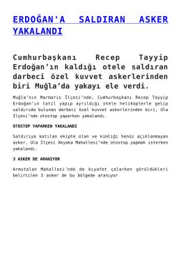 erdoğan`a saldıran asker yakalandı