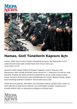 Hamas, Gizli Tünellerin Kapısını Açtı
