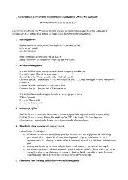 Sprawozdanie merytoryczne i finansowe Stowarzyszenia MNW za