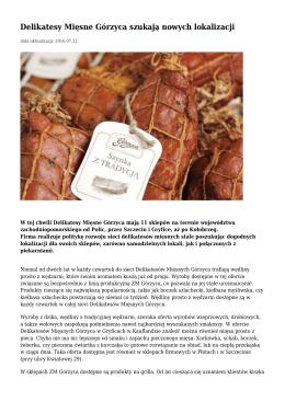 Delikatesy Mięsne Górzyca szukają nowych lokalizacji