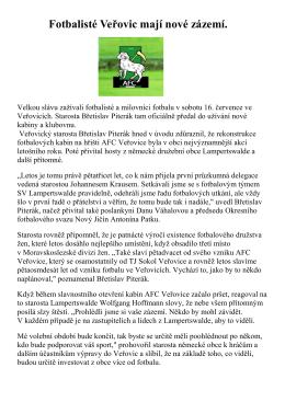 Fotbalisté Veřovic mají nové zázemí.