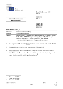11293/1/16 REV 1 lr/bl 1 DRI 1. Dne 16. prosince 2015 předložila