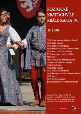 ROZTOCKÉ KRATOCHVÍLE KRÁLE KARLA IV.