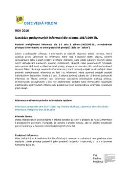 Databáze poskytovaných informací dle 106/1999 Sb.