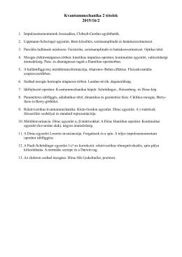 Kvantummechanika 2 tételek 2015/16/2
