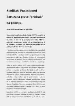 "Sindikat: Funkcioneri Partizana prave ""pritisak"" na policiju!"