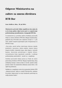 Odgovor Ministarstva na zahtev za smenu direktora RTB Bor