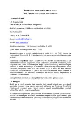 ÁLTALÁNOS SZERZŐDÉSI FELTÉTELEK Totál Futár Kft
