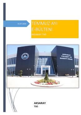 temmuz ayı e-bülteni - Aksaray Ticaret ve Sanayi Odası
