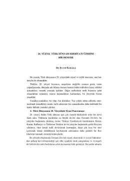 Bu yazıda, Türk dünyasının 20. yüzyıldaki siyasi
