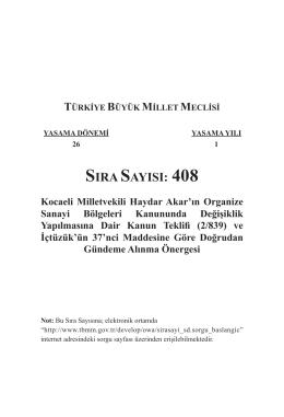 SIRA SAYISI: 408 Kocaeli Milletvekili Haydar Akar`ın