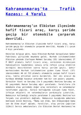 Kahramanmaraş`ta Trafik Kazası: 4 Yaralı