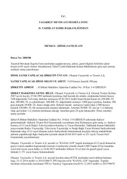 (HİSSE) SATIŞ İLANI Dosya No: 2005/80 Tasa