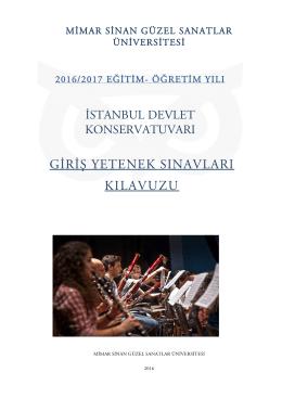 İstanbul Devlet Konservatuarı Giriş Yetenek Sınavları Kılavuzu