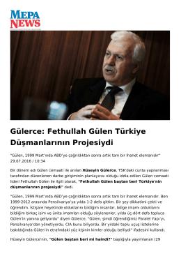 Gülerce: Fethullah Gülen Türkiye Düşmanlarının