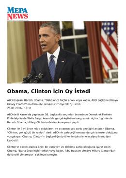 Obama, Clinton İçin Oy İstedi
