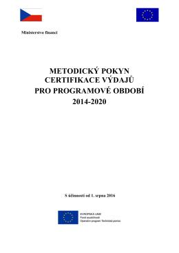 metodický pokyn certifikace výdajů pro programové období 2014-2020