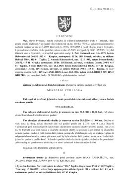 Č.j.: 110 Ex 739/10-315 USNESEN Í Mgr. Martin Svoboda, soudní