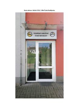 Nová adresa: Lidická 2156 / 108a České Budějovice