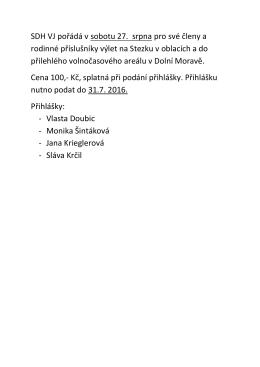 SDH VJ pořádá v sobotu 27. srpna pro své členy a rodinné