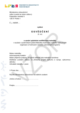 OSV Ě D Č EN Í - Ministerstvo zdravotnictví