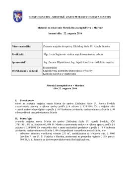 16. Zverenie majetku do správy Základnej škole Ul. Aurela