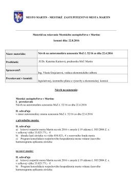 11. Návrh na autoremedúru uznesenia MsZ č. 52/16 zo dňa