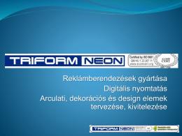 Triform Neon Kft.