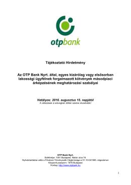 Tájékoztató Hirdetmény Az OTP Bank Nyrt. által, egyes kizárólag