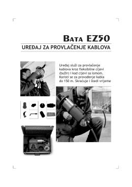 Bata EZ50 UREĐAJ ZA PROVLAČENJE KABLOVA