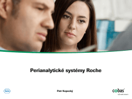 Přehled portfolia perianalytických systémů