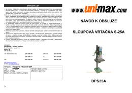 návod k obsluze sloupová vrtačka s-25a dps25a - UNi-MAX